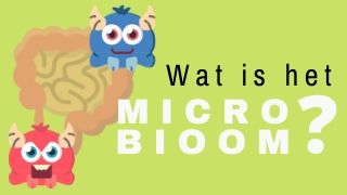 Wat is het microbioom