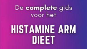 Histamine Intolerantie histamine arm dieet