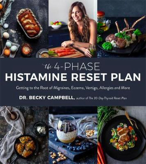 the 4 phase histamine reset plan, histamine arm recepten kookboek