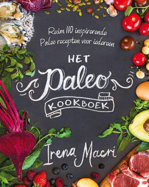 Het Paleo Kookboek 110 recepten