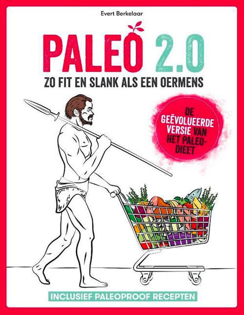 Paleo 2.0 Paleo recepten kookboek